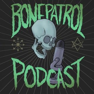 Bone Patrol Podcast