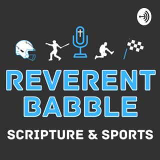 Reverent Babble: Scripture & Sports