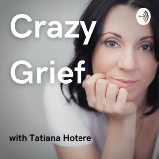 Crazy Grief