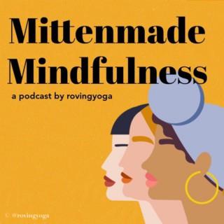 Mittenmade Mindfulness