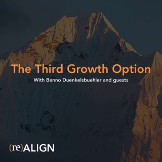 The Third Growth Option  with Benno Duenkelsbuehler and Guests