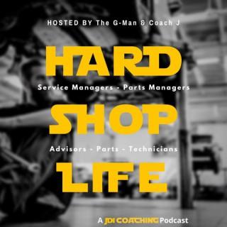Hard Shop Life