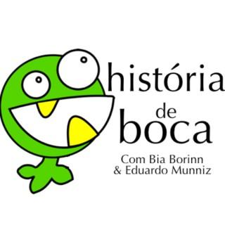 História de Boca - Podcast para Crianças que falam Português