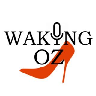 Waking Oz