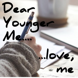 Dear Younger Me... Love, Me with Liz Adams Irick