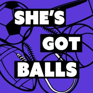 She's Got Balls