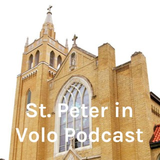 St. Peter in Volo Podcast