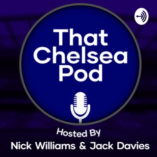 That Chelsea Podcast