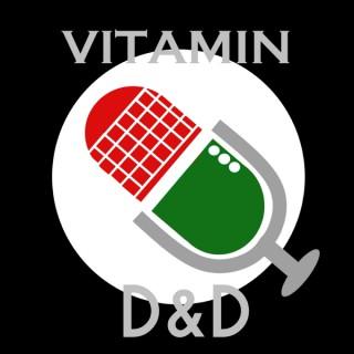 Vitamin D&D