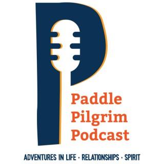 Paddle Pilgrim Podcast