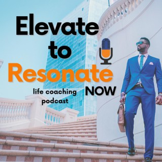 Elevate To Resonate NOW Podcast