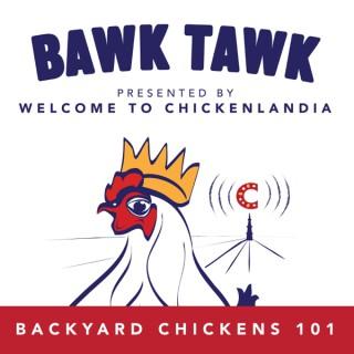 Bawk Tawk! Welcome to Chickenlandia's 100% Friendly Chicken Show
