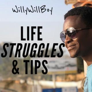 Life Struggles & Tips