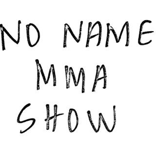 No Name MMA Show