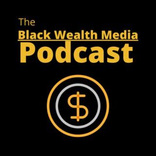 Black Wealth Media