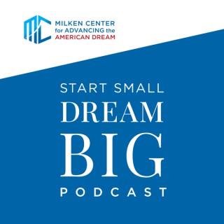 Start Small, Dream BIG