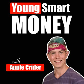 Young Smart Money | The Stories & Struggles of Successful 6, 7, & 8 Figure Online Entrepreneurs