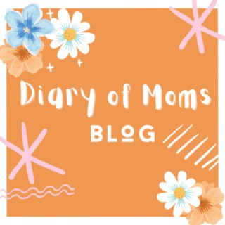 Diary of Moms: Interviews & Stories