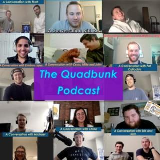 Quadbunk Podcast