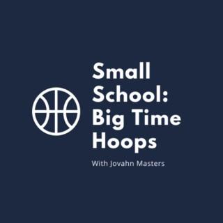 Small School: Big Time Hoops