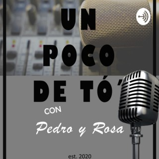 Un poco de tó' con Pedro y Rosa