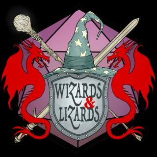 Wizards & Lizards Podcast