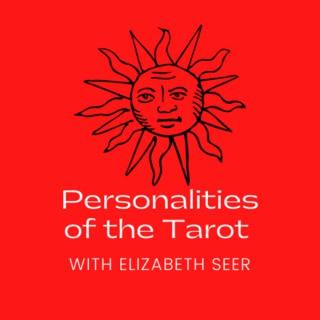 Personalities of the Tarot with Elizabeth Seer
