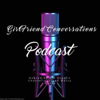 GirlFriend Conversations