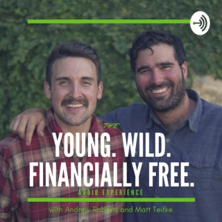 Young. Wild. Financially Free.