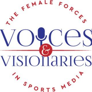 Voices & Visionaries