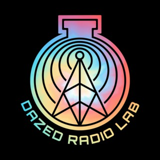 Dazed Radio Lab