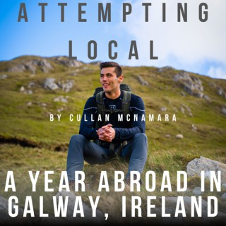 Attempting Local: A Year Abroad in Galway, Ireland