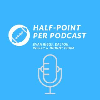Half-Point Per Podcast