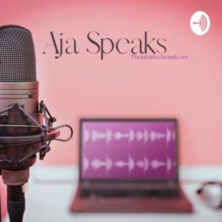 Aja Speaks