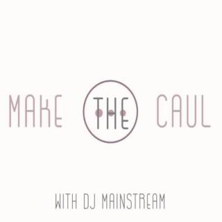 Make The Caul