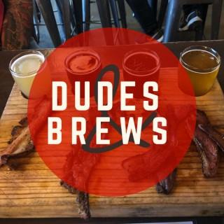 Dudes & Brews