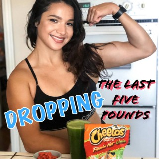 Dropping The Last Five Pounds