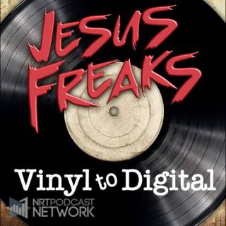 Jesus  Freaks: Vinyl to Digital
