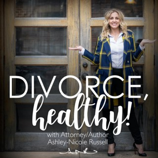 Divorce, Healthy!