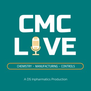 CMC Live - Chemistry, Manufacturing & Controls