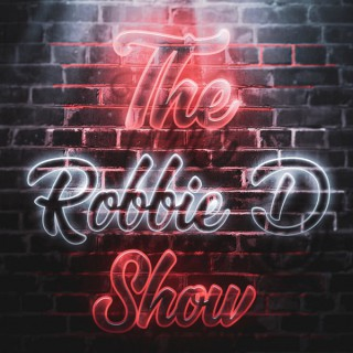The Robbie D Show