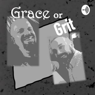 Grace or Grit