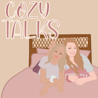 Cozy Talks