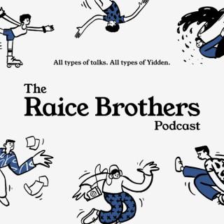 Raice Brothers