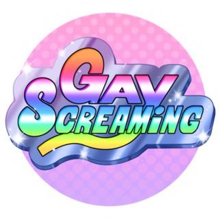 Gay Screaming