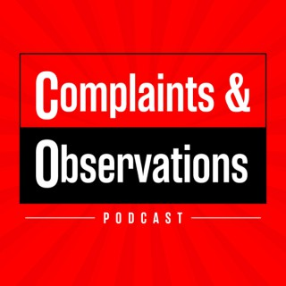 Complaints and Observations