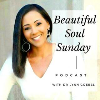 Beautiful Soul Sunday