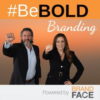 Be BOLD Branding