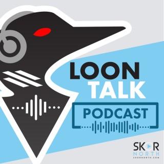 Loon Talk  – a SKOR North Minnesota United podcast