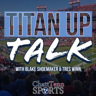 Titan Up Talk